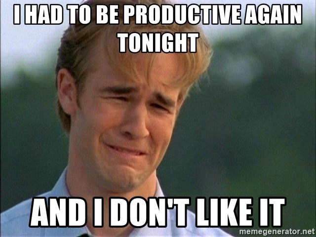 Dawson Crying - I had to be productive again tonight and i don't like it