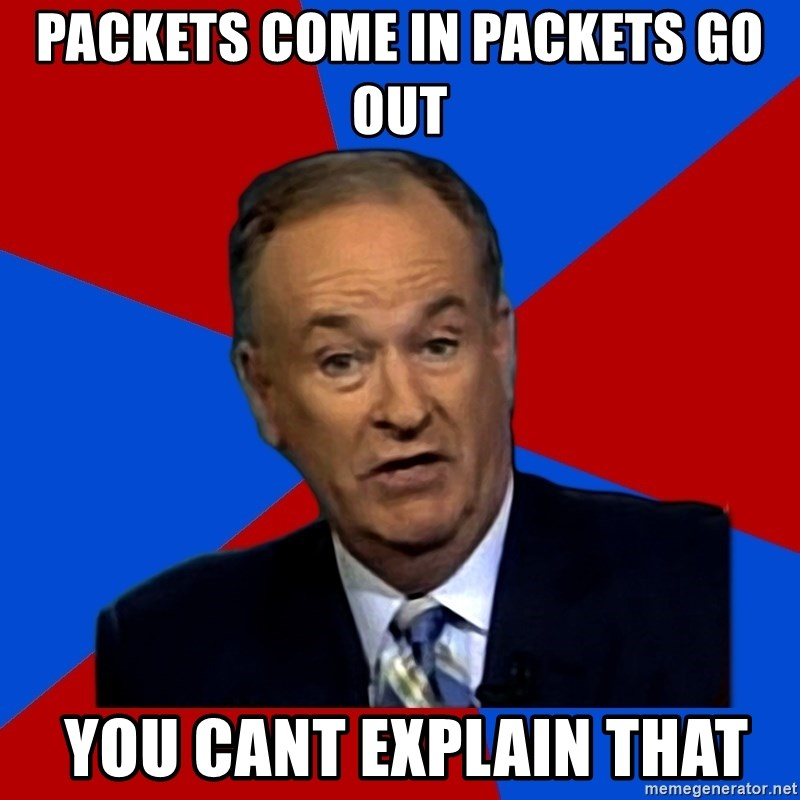 Bill O'Reilly Proves God - packets come in packets go out  you cant explain that