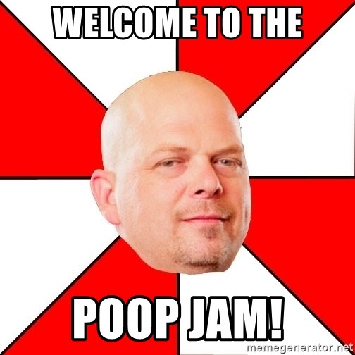Pawn Stars - Welcome to the Poop Jam!
