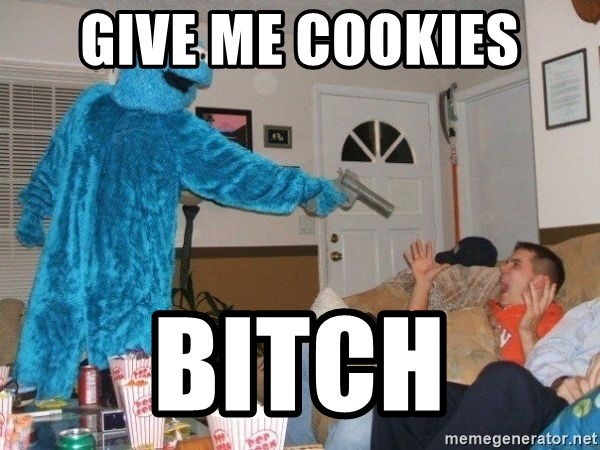 Bad Ass Cookie Monster - Give Me Cookies Bitch