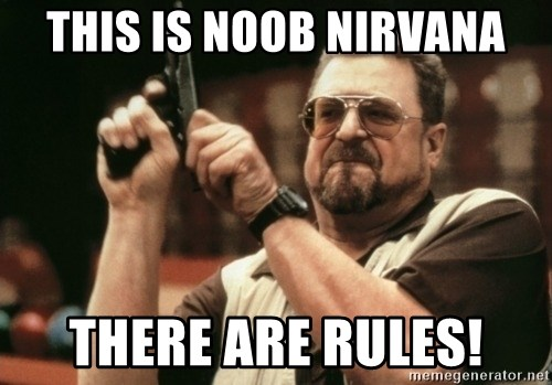 Walter Sobchak with gun - This is noob nirvana there are rules!