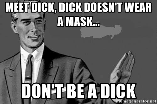 Correction Man  - Meet dick, dick doesn't wear a mask... Don't be a dick