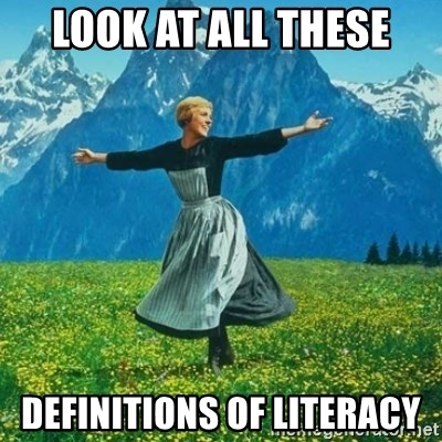 Look at All the Fucks I Give - Look At All THESE definitions of Literacy