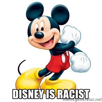 mickey mouse - Disney is racist