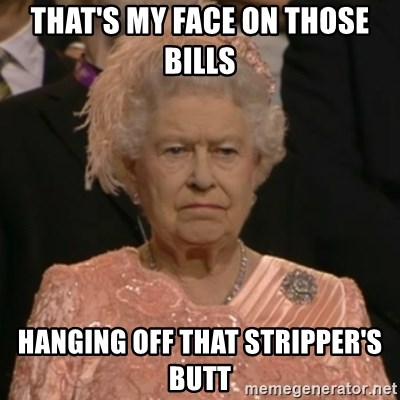 The Olympic Queen - That's my face on those bills  Hanging off that stripper's butt
