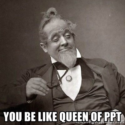1889 [10] guy - you be like queen of ppt
