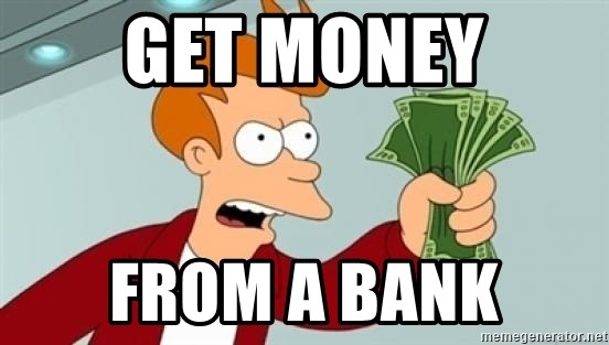 Shut up and take my money Fry blank - get money from a bank