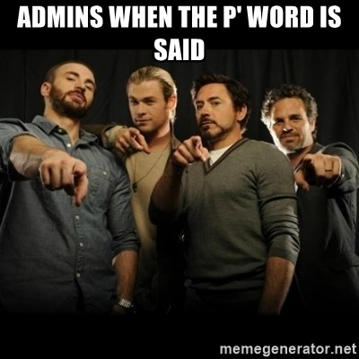 avengers pointing - Admins when the p' word is said