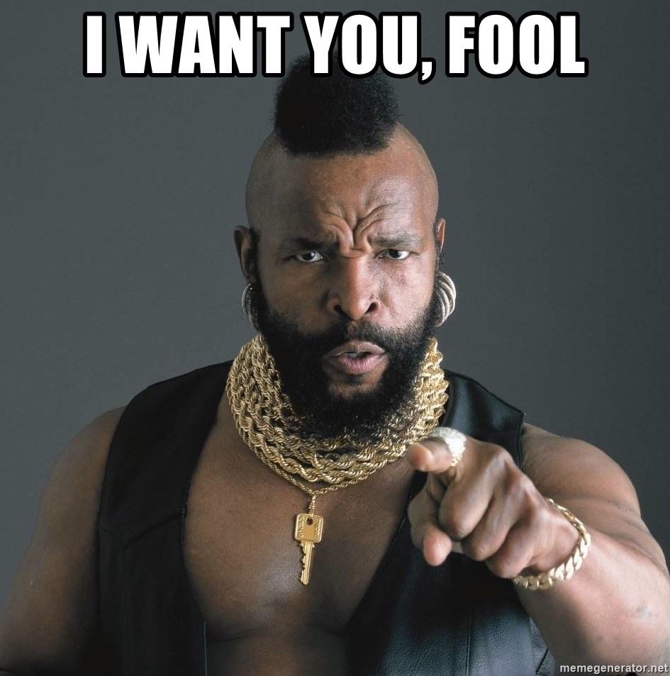Mr T Fool - I Want you, fool