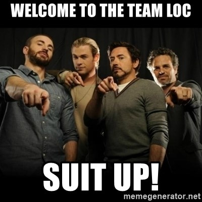 avengers pointing - Welcome to the team Loc suit up!