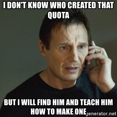 taken meme - I don't know who created that quota But I will find him and teach him how to make one