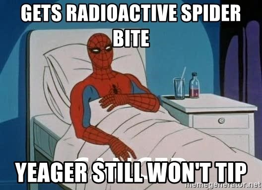 Cancer Spiderman - Gets Radioactive Spider Bite Yeager still won't TIP