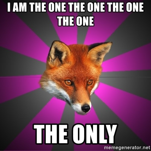Cynical Sexy Fox - I am the one the one the one the one The only