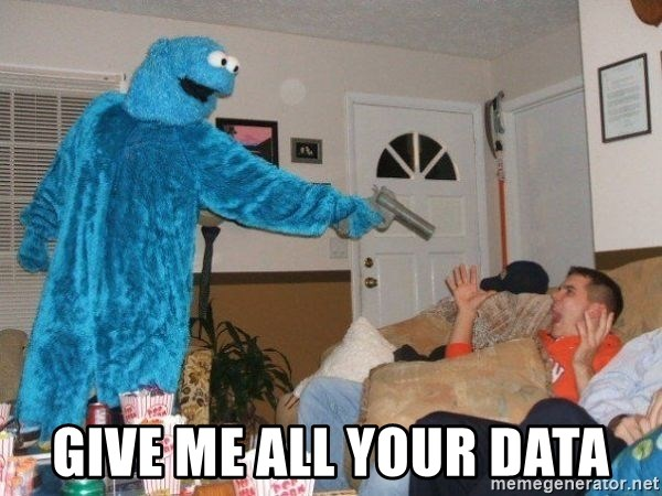 Bad Ass Cookie Monster - Give me all your data