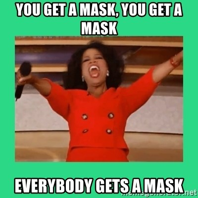 Oprah Car - You get a mask, you get a mask Everybody gets a mask