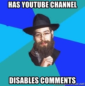 Jewish Dude - has youtube channel disables comments