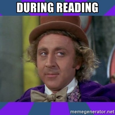 Sarcastic Wonka - DURING READING