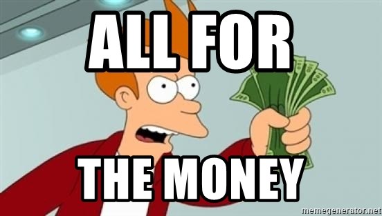 Shut up and take my money Fry blank - all for the money