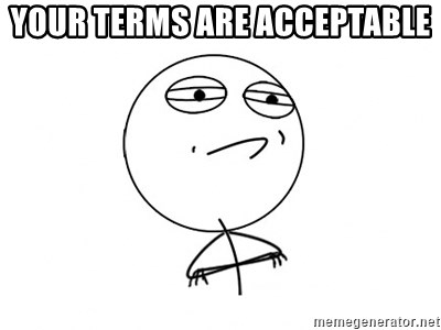 Challenge Accepted - Your Terms are acceptable