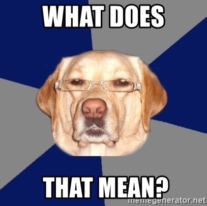 Racist Dawg - What does  that mean?