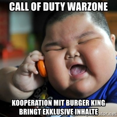 fat chinese kid - Call of Duty Warzone Kooperation mit Burger King bringt exklusive Inhalte