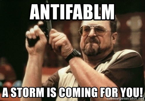 Walter Sobchak with gun - AntifaBLM A Storm is coming for you!