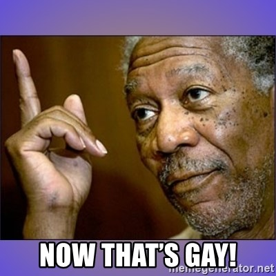 """Morgan Freeman """"he's Right u know"""" - Now that's gay!"""
