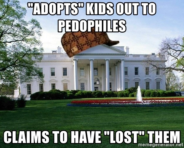 """scumbag whitehouse - """"adopts"""" kids out to pedophiles claims to have """"lost"""" them"""