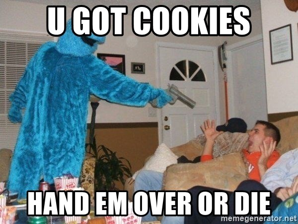 Bad Ass Cookie Monster - u got cookies HAND EM OVER OR DIE