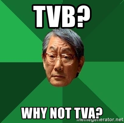 High Expectations Asian Father - TVB? WHY NOT TVA?