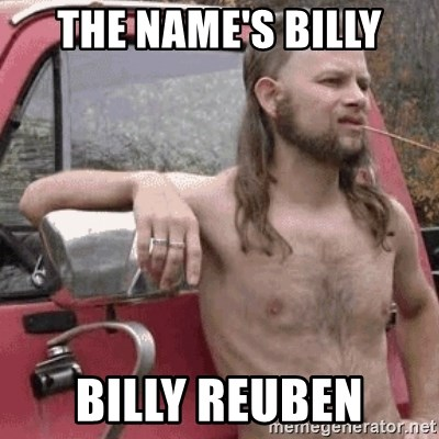 Almost Politically Correct Redneck - the name's billy billy reuben