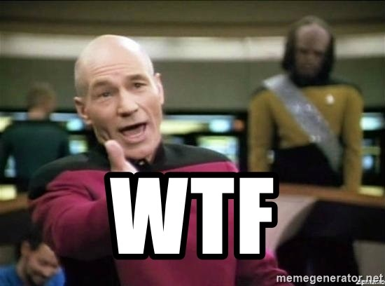 Picard why the fuck - wtf