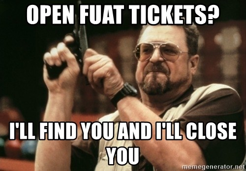 Walter Sobchak with gun - open fuat tickets? I'll find you and I'll close you