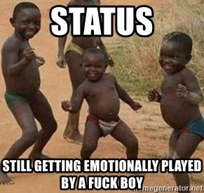 african children dancing - status still getting emotionally played by a fuck boy