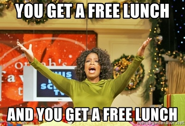 Oprah Gives Away Stuff - YOU GET A FREE LUNCH AND YOU GET A FREE LUNCH