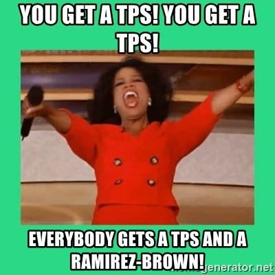 Oprah Car - You get a TPS! You get a TPS! Everybody gets a TPS and a Ramirez-Brown!