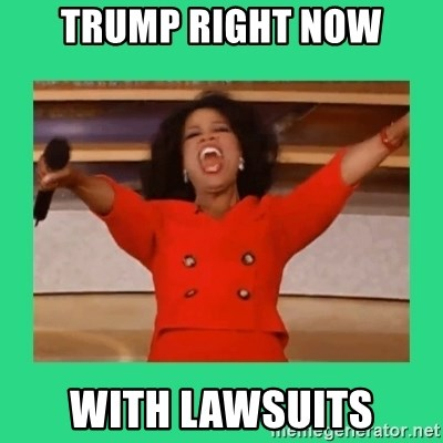 Oprah Car - Trump right now With lawsuits