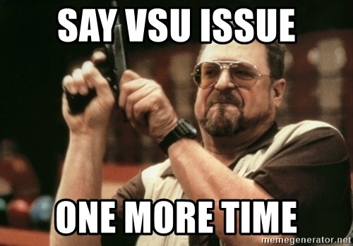 Walter Sobchak with gun - Say VSU Issue ONE MORE TIME