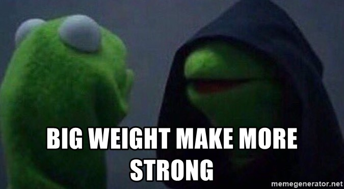 Evil kermit - Big weight make more strong