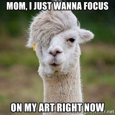 Hipster Llama - Mom, I just wanna focus on my art right now