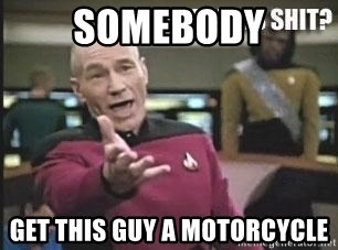 Patrick Stewart WTF - somebody get this guy a motorcycle