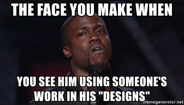 """Kevin Hart Face - THE FACE YOU MAKE WHEN YOU SEE HIM USING SOMEONE'S WORK IN HIS """"DESIGNS"""""""