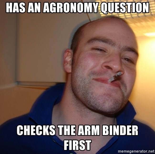Good Guy Greg - Has an Agronomy Question checks the ARM binder first