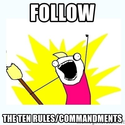 All the things - Follow the ten rules/commandments