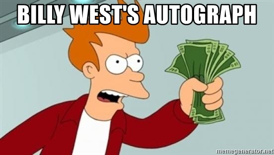 Shut up and take my money Fry blank - Billy West's Autograph