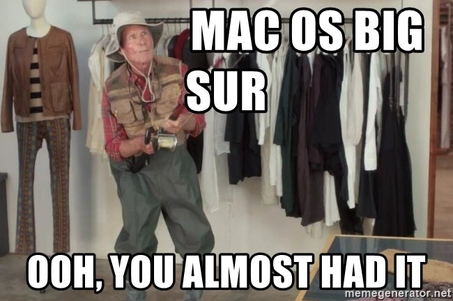 State Farm Fisherman - Mac OS Big Sur Ooh, you almost had it