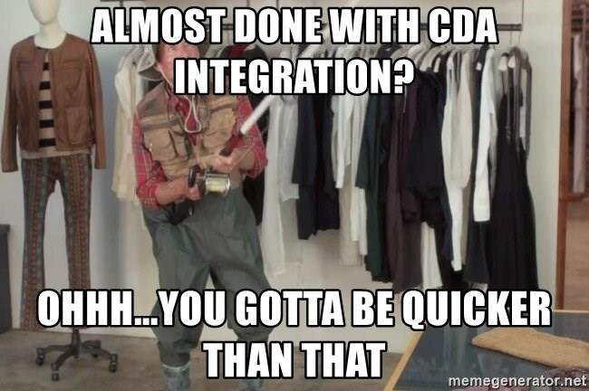 State Farm Fisherman - Almost done with CDA integration? Ohhh...you gotta be quicker than that