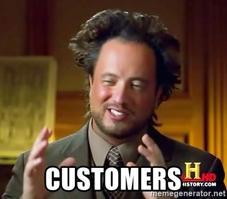 Ancient Aliens - customers
