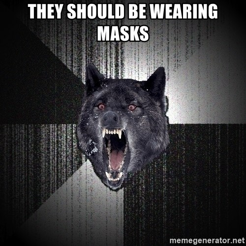 Insanity Wolf - THEY SHOULD BE WEARING MASKS