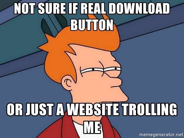 Futurama Fry - Not Sure if real download button Or just a website trolling me